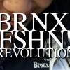 BRNX! FSHN! REVOLUTION